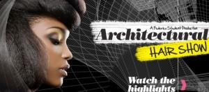 Architectural Hair Show